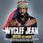 Wyclef Jean Hold On (Single Version Featuring Mavado)