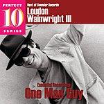 Loudon Wainwright III One Man Guy