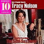 Tracy Nelson Tracy Nelson - The Soul Sessions