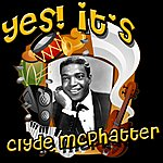Clyde McPhatter Yes! It's Clyde Mcphatter