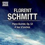 Berlin Soloists Schmitt, F.: Piano Quintet / A Tour D'anches (Berlin Soloists Ensemble)