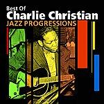 Charlie Christian Jazz Progressions(Best Of)