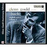 Glenn Gould Bach: English Suites, Bwv 809 - 811, Volume 2 (Glenn Gould Anniversary Edition)