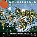 Claus Peter Flor Mendelssohn / Walpurgisnacht