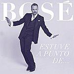 Miguel Bosé Estuve A Punto De... (Single)