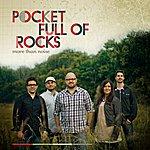 Pocket Full Of Rocks More Than Noise