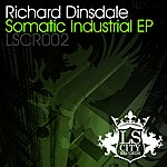 Richard Dinsdale Somatic Industrial EP
