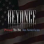 Beyoncé Proud To Be An American (Single)