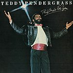Teddy Pendergrass This One's For You