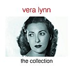 Vera Lynn Vera Lynn - The Collection
