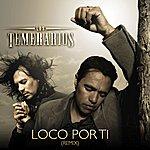 Los Temerarios Loco Por Ti (Remix)