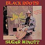 Sugar Minott Black Roots (Expanded Edition)
