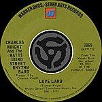 Charles Wright & The Watts 103rd Street Rhythm Band Love Land / Sorry Charlie [Digital 45]