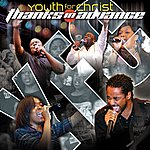 Youth For Christ Thanks In Advance