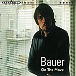Bauer On The Move