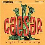 Caesar Right From Wrong - Ep