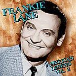 Frankie Laine American Legend, Vol.2
