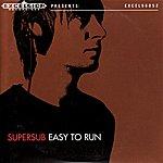 Supersub Easy To Run - Single