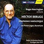 Sir Roger Norrington Berlioz: Symphony Fantastique, Op. 14