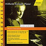 Wilhelm Kempff Beethoven: Piano Concertos Nos. 4 And 5 (Kempff) (1935, 1941)