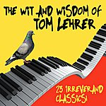 Tom Lehrer The Wit And Wisdom Of Tom Lehrer