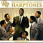 The Harptones Collector's Gold Series