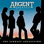 Argent Greatest Hits: Singles