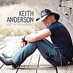 Keith Anderson Lost In This Moment (Single)