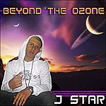 J Star Beyond The Ozone