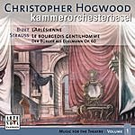 Christopher Hogwood Music For The Theatre Vol. 1 (Strauss/Bizet)