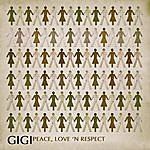 Gigi Peace, Love And Respect