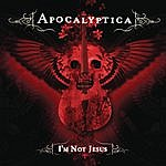 Apocalyptica I'm Not Jesus (Single)(Featuring Corey Taylor)