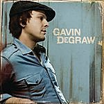 Gavin DeGraw Gavin Degraw