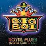Big Boi Royal Flush (Edited) (Single)
