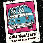 Less Than Jake Goodbye Blue & White