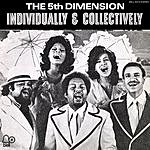 The Fifth Dimension Individually & Collectively