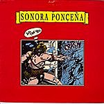 Sonora Ponceña Into The 90s