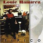 Louie Ramirez Tipico