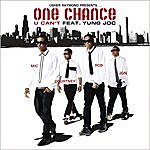One Chance U Can't (Feat. Yung Joc)(Single)