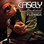 Casely Emotional Remix (Feat. Flo Rida)(Single)