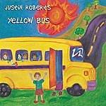 Justin Roberts Yellow Bus