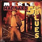 Merle Haggard 5:01 Blues