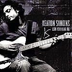 Keaton Simons Can You Hear Me