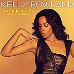 Kelly Rowland Daylight: The Remixes