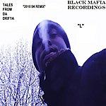 L Tales From Da Drifta 2010 Sk Remix