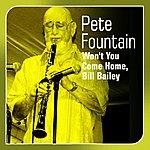 Pete Fountain Won't You Come Home, Bill Bailey
