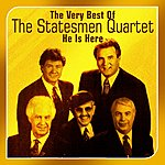 Statesmen Quartet He Is Here(The Very Best Of)