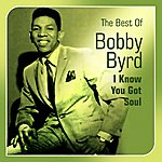 Bobby Byrd I Know You Got Soul(Best Of)
