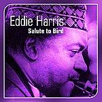Eddie Harris Salute To Bird
