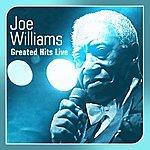 Joe Williams Greated Hits Live